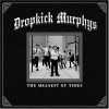 Dropkick Murphys - The Meanest of Times (Limited Edition) (2007) 320kbps