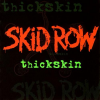 Skid Row - Thickskin (2003) 320kbps