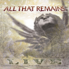 All That Remains - All That Remains (Live) (Special Edition) (2007) 320kbps