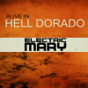 Electric Mary - Alive in Hell Dorado (Live) (2016) 320kbps