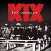 Kix - Rock Your Face Off (2014) 320kbps