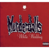 Murderdolls - White Wedding (Single) (2003) 320kbps