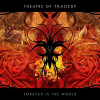 Theatre of Tragedy - Forever Is The World (2009) 320kbps